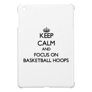 Keep Calm and focus on Basketball Hoops iPad Mini Cases