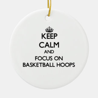 Keep Calm and focus on Basketball Hoops Double-Sided Ceramic Round Christmas Ornament