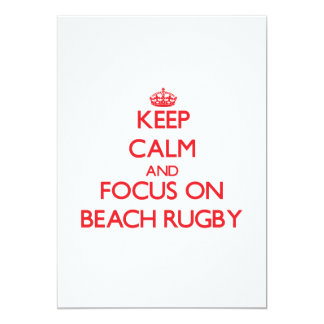 Keep calm and focus on Beach Rugby 5x7 Paper Invitation Card