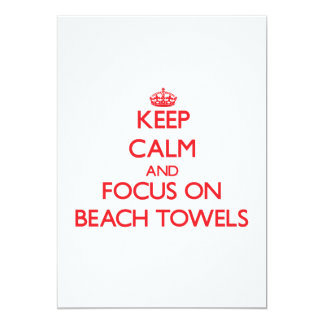 Keep Calm and focus on Beach Towels Custom Announcements
