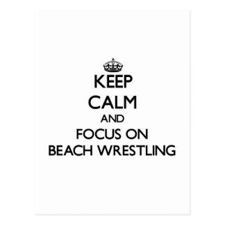 Keep calm and focus on Beach Wrestling Postcard