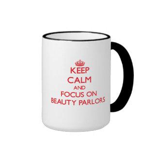 Keep Calm and focus on Beauty Parlors Coffee Mugs