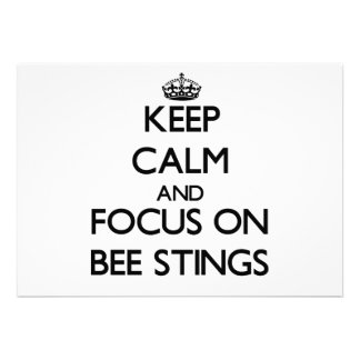 Keep Calm and focus on Bee Stings Personalized Invite