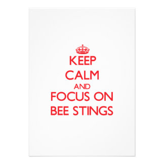 Keep Calm and focus on Bee Stings Personalized Invitation