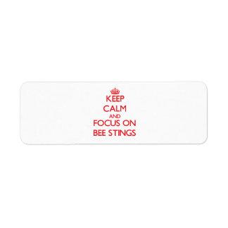 Keep Calm and focus on Bee Stings Custom Return Address Label