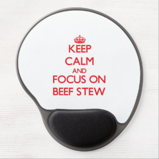 Keep Calm and focus on Beef Stew Gel Mouse Mats