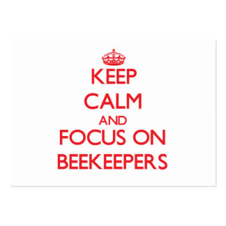 Keep Calm and focus on Beekeepers Business Card Templates