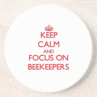 Keep Calm and focus on Beekeepers Coasters