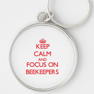 Keep Calm and focus on Beekeepers Key Chains
