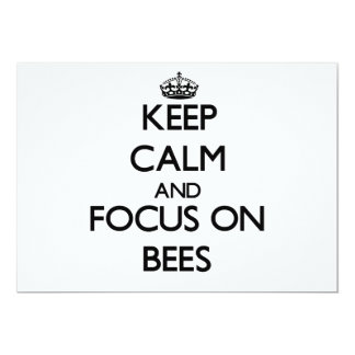 Keep Calm and focus on Bees 5x7 Paper Invitation Card