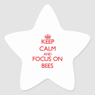 Keep Calm and focus on Bees Star Sticker