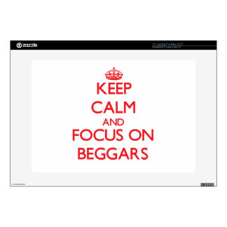 Keep Calm and focus on Beggars Skins For Laptops