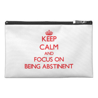 Keep calm and focus on BEING ABSTINENT Travel Accessory Bag