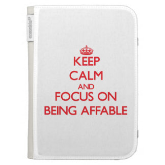 Keep Calm and focus on Being Affable Kindle Covers
