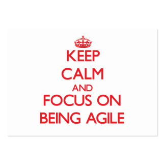 Keep Calm and focus on Being Agile Business Card Template