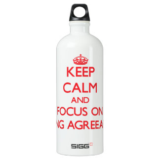 Keep calm and focus on BEING AGREEABLE SIGG Traveler 1.0L Water Bottle