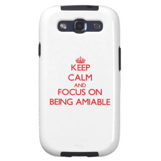 Keep calm and focus on BEING AMIABLE Samsung Galaxy SIII Covers