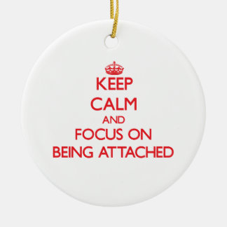 Keep Calm and focus on Being Attached Double-Sided Ceramic Round Christmas Ornament