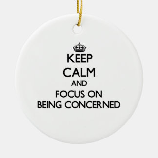 Keep Calm and focus on Being Concerned Double-Sided Ceramic Round Christmas Ornament