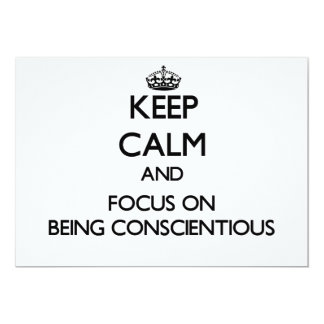 Keep Calm and focus on Being Conscientious Invitation