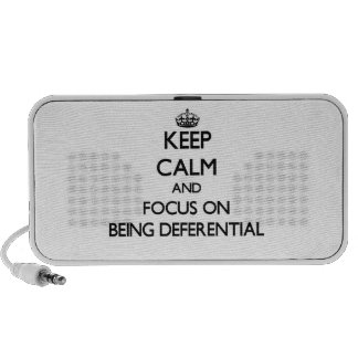 Keep Calm and focus on Being Deferential Portable Speaker