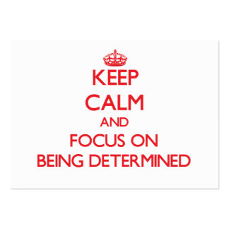 Keep Calm and focus on Being Determined Large Business Cards (Pack Of 100)