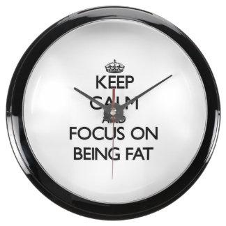 Keep Calm and focus on Being Fat Aquarium Clock