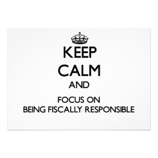 Keep Calm and focus on Being Fiscally Responsible Custom Invites