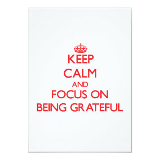 Keep Calm and focus on Being Grateful Custom Invite