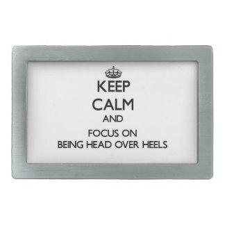 Keep Calm and focus on Being Head Over Heels Rectangular Belt Buckle