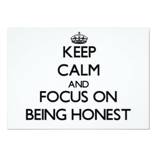 Keep Calm and focus on Being Honest 5x7 Paper Invitation Card