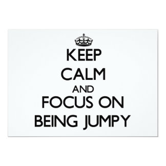 Keep Calm and focus on Being Jumpy 5x7 Paper Invitation Card