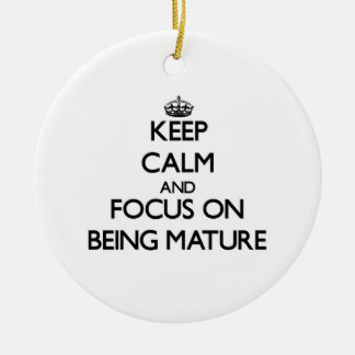 Keep Calm and focus on Being Mature Double-Sided Ceramic Round Christmas Ornament