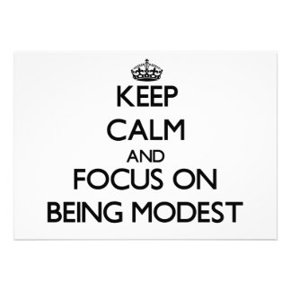 Keep Calm and focus on Being Modest Custom Announcement