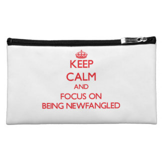 Keep Calm and focus on Being Newfangled Cosmetics Bags