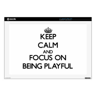 Keep Calm and focus on Being Playful Decal For Laptop