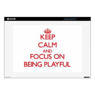 """Keep Calm and focus on Being Playful 15"""" Laptop Decals"""