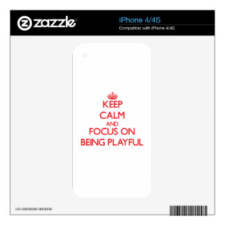 Keep Calm and focus on Being Playful Decals For The iPhone 4S