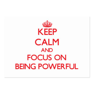 Keep Calm and focus on Being Powerful Business Card Template