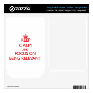 Keep Calm and focus on Being Relevant FreeAgent GoFlex Decal