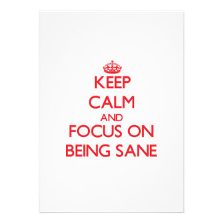 Keep Calm and focus on Being Sane Custom Invites