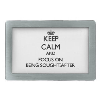 Keep Calm and focus on Being Sought-After Rectangular Belt Buckle