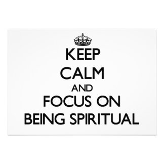 Keep Calm and focus on Being Spiritual Personalized Invites