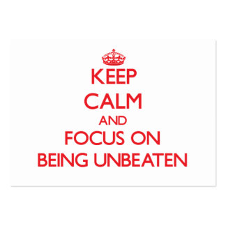 Keep Calm and focus on Being Unbeaten Large Business Cards (Pack Of 100)