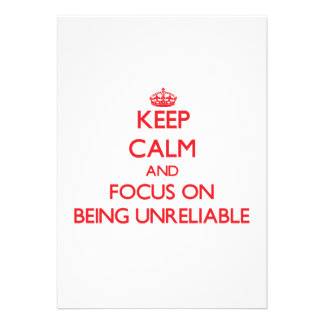 Keep Calm and focus on Being Unreliable Announcements