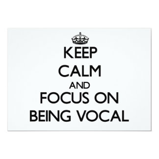 Keep Calm and focus on Being Vocal 5x7 Paper Invitation Card