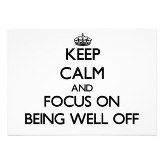 Keep Calm and focus on Being Well-Off Personalized Invite