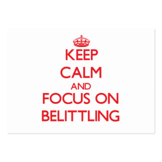 Keep Calm and focus on Belittling Large Business Cards (Pack Of 100)