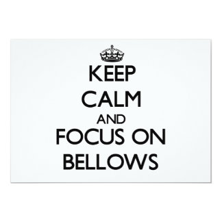 Keep Calm and focus on Bellows 5x7 Paper Invitation Card