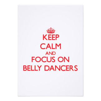 Keep Calm and focus on Belly Dancers Custom Invites